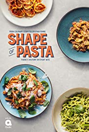 Watch Movie The Shape of Pasta - Season 1