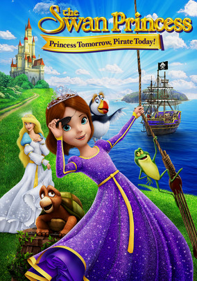 Watch Movie The Swan Princess: Princess Tomorrow, Pirate Today!