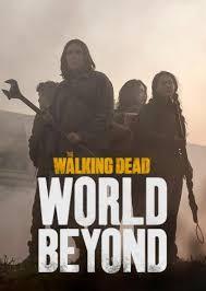 Watch Movie The Walking Dead: World Beyond - Season 1