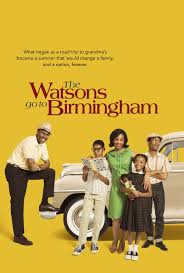 Watch Movie The Watsons Go To Birmingham