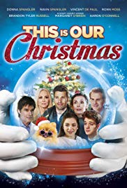 Watch Movie This is Our Christmas