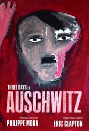 Watch Movie Three Days In Auschwitz