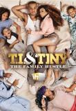 Watch Movie T.I. and Tiny: The Family Hustle - Season 4