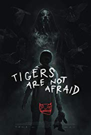Watch Movie Tigers Are Not Afraid