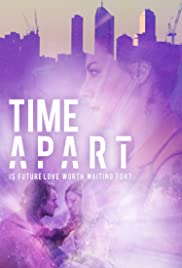 Watch Movie Time Apart
