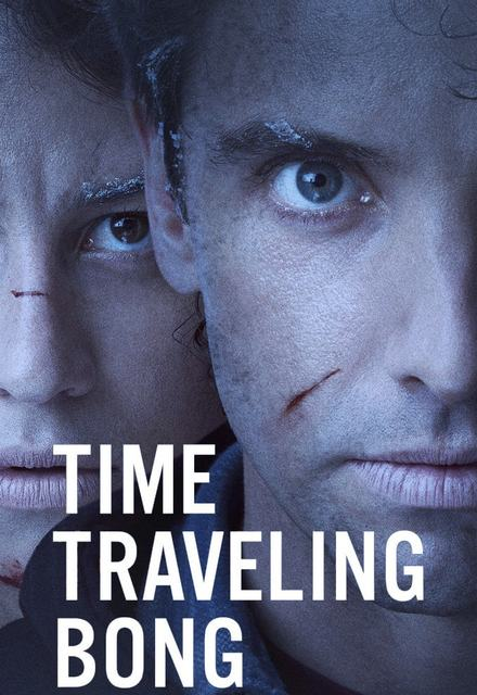 Watch Movie Time Traveling Bong (UNCENSORED)