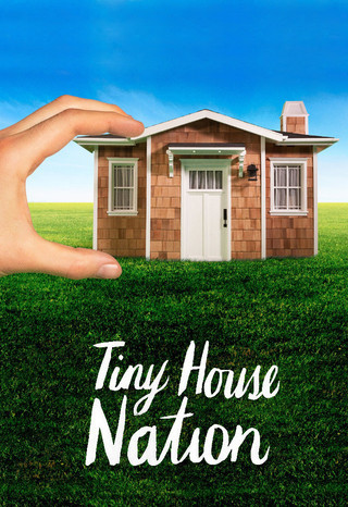 Watch Movie Tiny House Nation - Season 3