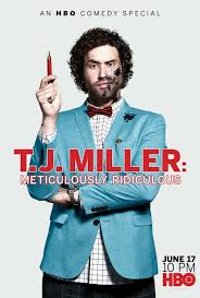 Watch Movie T.J. Miller: Meticulously Ridiculous