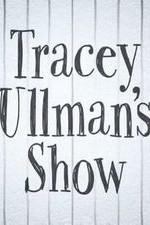 Watch Movie Tracey Ullmans Show - Season 1