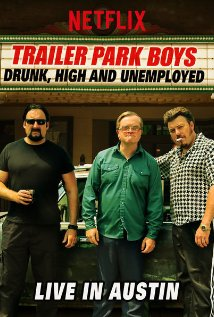 Watch Movie Trailer Park Boys: Drunk, High & Unemployed