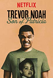 Watch Movie Trevor Noah: Son of Patricia