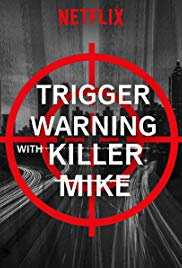 Watch Movie Trigger Warning with Killer Mike - Season 1