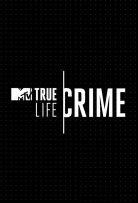 Watch Movie True Life: Crime - Season 1