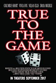 Watch Movie True To The Game
