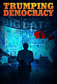Watch Movie Trumping Democracy