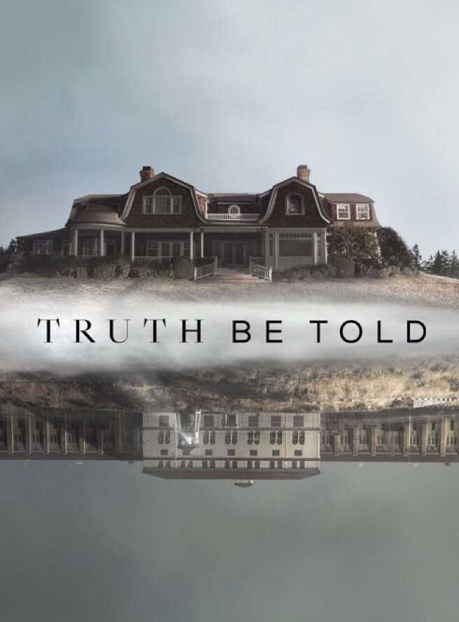 Watch Movie Truth Be Told (2019) - Season 1