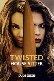 Watch Movie Twisted House Sitter
