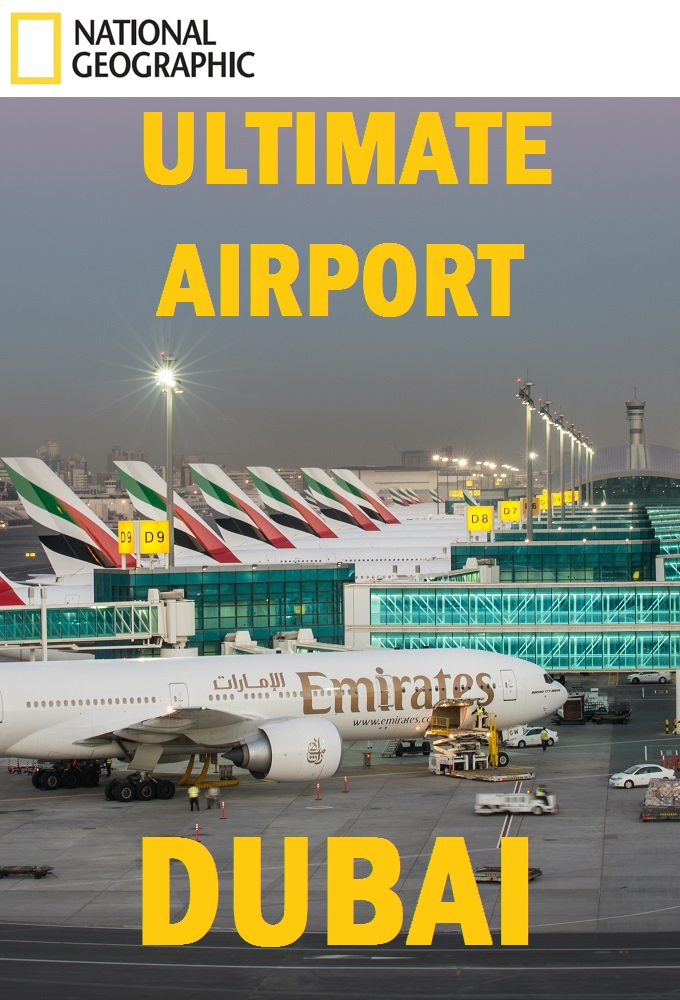Watch Movie Ultimate Airport Dubai - Season 1