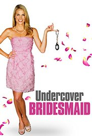 Watch Movie Undercover Bridesmaid