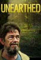 Watch Movie Unearthed - Season 1