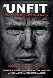 Watch Movie Unfit: The Psychology of Donald Trump