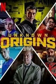 Watch Movie Unknown Origins