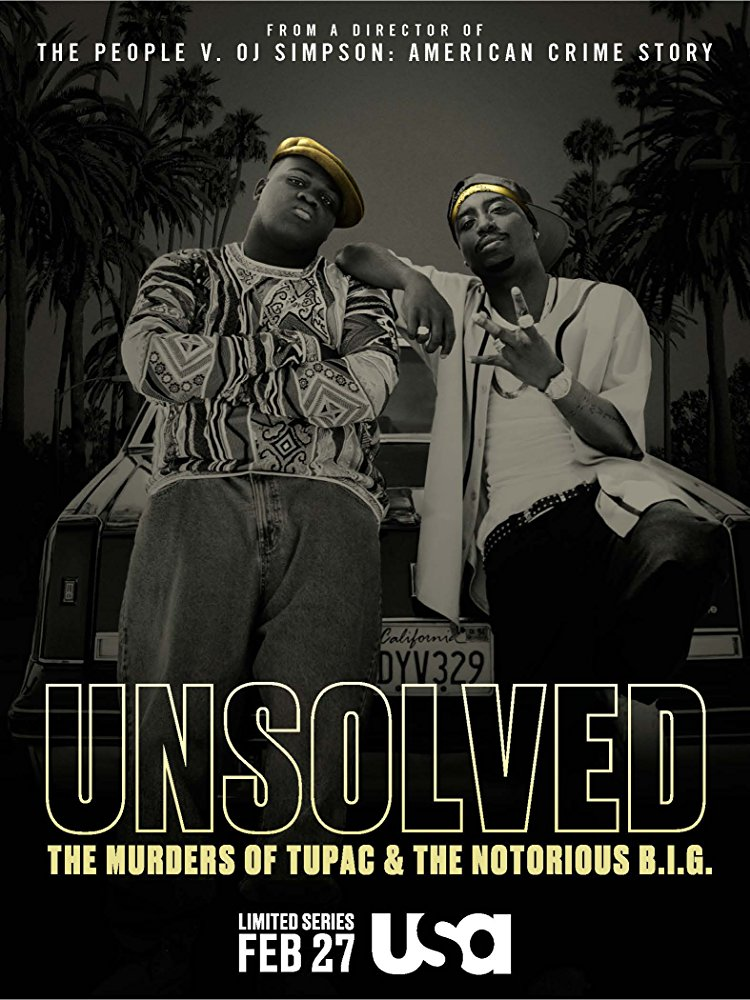Watch Movie Unsolved: The Murders of Tupac and the Notorious B.I.G. - Season 1