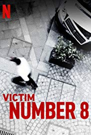 Watch Movie Victim Number 8 - Season 1