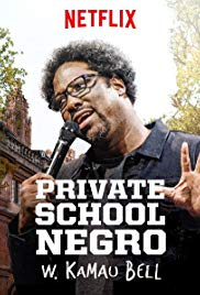 Watch Movie W. Kamau Bell: Private School Negro