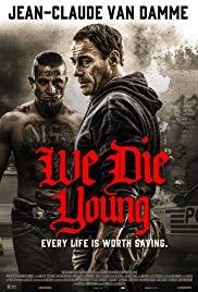 Watch Movie We Die Young