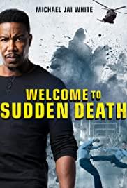 Watch Movie Welcome to Sudden Death