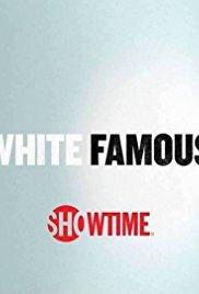 Watch Movie White Famous - Season 01