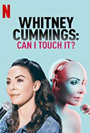 Watch Movie Whitney Cummings: Can I Touch It?