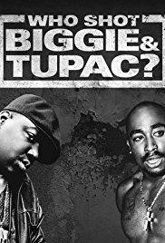 Watch Movie Who Shot Biggie & Tupac?