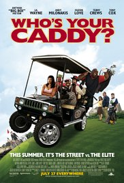 Watch Movie Who's Your Caddy?
