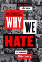 Watch Movie Why We Hate - Season 1