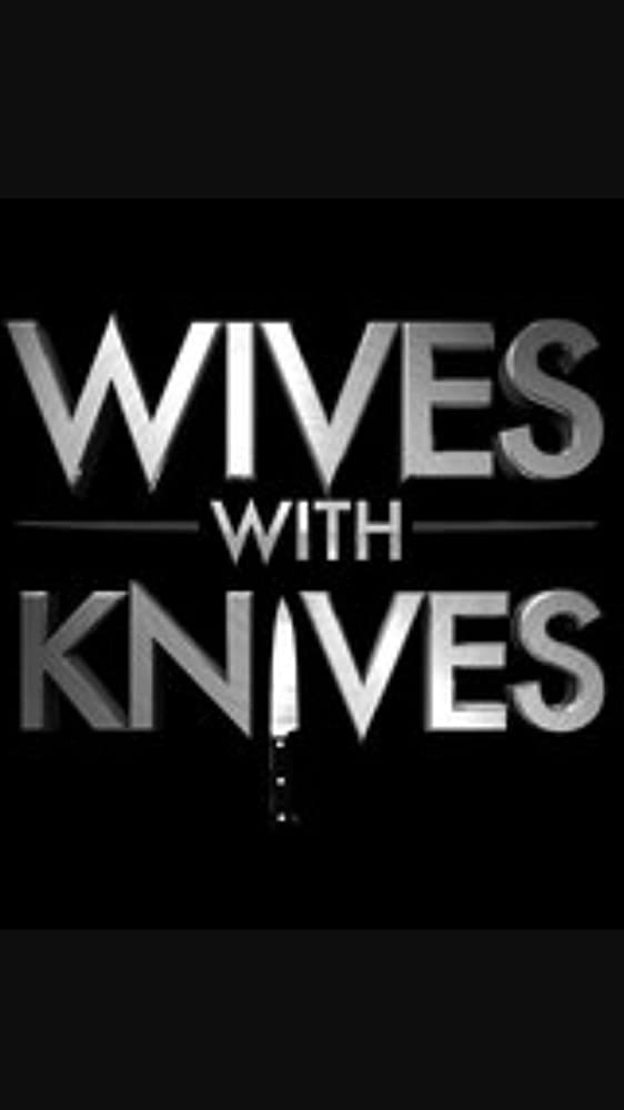 Watch Movie Wives with Knives - Season 1