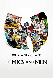 Watch Movie Wu-Tang Clan: Of Mics and Men - Season 1