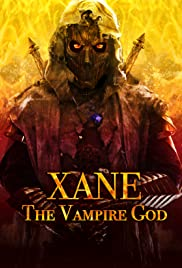 Watch Movie Xane: The Vampire God