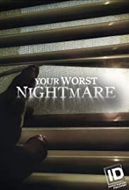 Watch Movie Your Worst Nightmare - Season 6