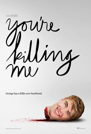 Watch Movie You're Killing Me